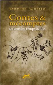 Première de couverture de Contes et mécomptes...